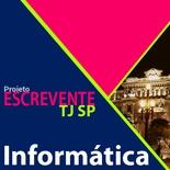 Projeto Escrevente TJ SP 2019 - Informática