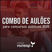 Aulões para Concurso Vunesp 2020
