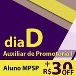 Dia D - MP SP Auxiliar de Promotoria 2019 - Presencial