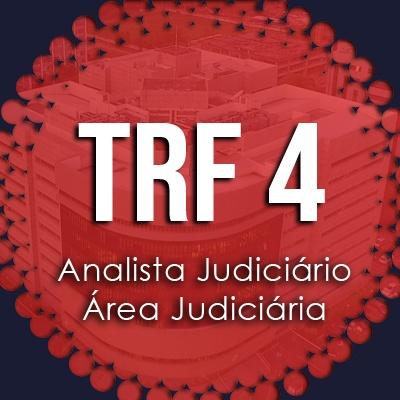 Curso Intensivo TRF 4 Analista Judiciário Área Judiciária 2019