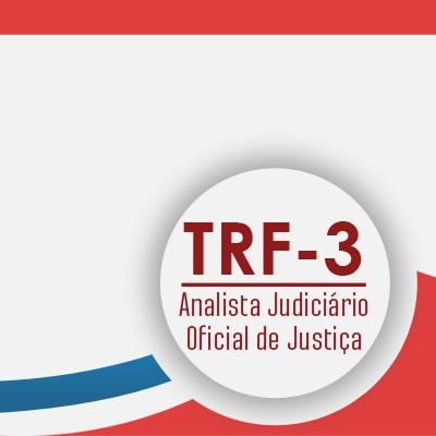 Curso TRF3 Analista Judiciário Oficial de Justiça - Raciocínio Lógico Matemático