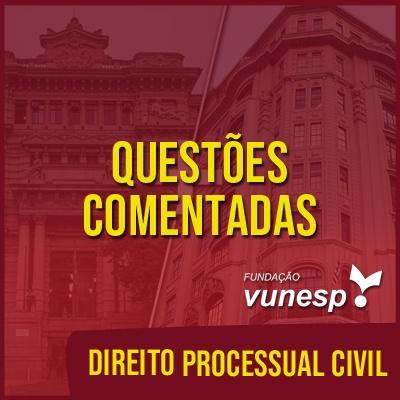 Questões Comentadas para TJSP e MPSP Concurso Vunesp 2020 | Direito Processual Civil