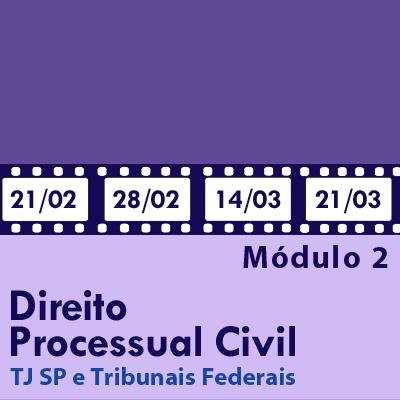 Processo Civil Artigo por Artigo para Escrevente TJ SP e Tribunais - Módulo 2