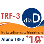 Dia D TRF3 Técnico Judiciário Área Administrativa - Presencial