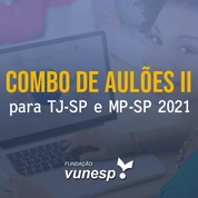 Aulões para Concurso TJSP e MPSP Vunesp 2021 II