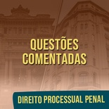 Questões Comentadas para TJSP e MPSP Concurso Vunesp 2021 | Direito Processual Penal