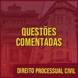 Questões Comentadas para TJSP e MPSP Concurso Vunesp 2021 | Direito Processual Civil