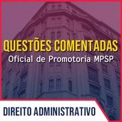 Questões para MPSP Oficial de Promotoria Vunesp 2020 | LAI , Res. nºs 664, 484 e 23 do CNMP