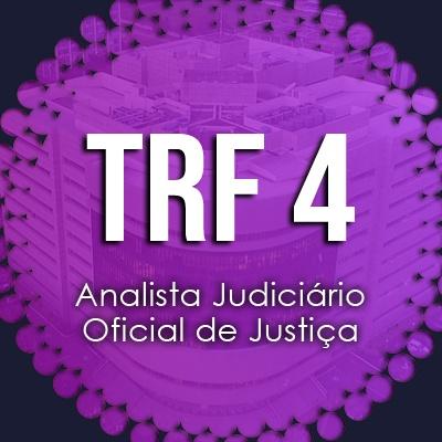 Curso Intensivo TRF 4 Analista Judiciário Oficial de Justiça 2019