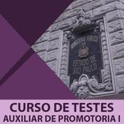 MP SP Auxiliar de Promotoria 2019 | Curso de Testes