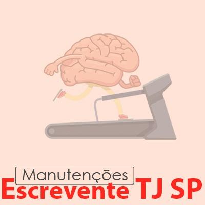 TJ SP Escrevente - Manutenções VUNESP
