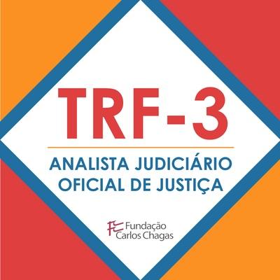 Curso TRF3 Analista Judiciário Oficial de Justiça | Revisão Por Meio de Questões