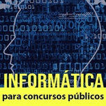 Informática para Concursos Públicos | Banca Vunesp