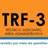 Curso TRF3 Técnico Judiciário Área Administrativa - Raciocínio Lógico Matemático | Teoria e Testes