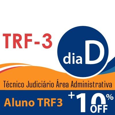 Dia D TRF3 Técnico Judiciário Área Administrativa