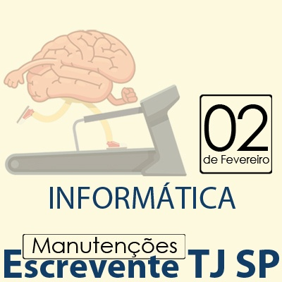 TJ SP Escrevente - Manutenção VUNESP Informática
