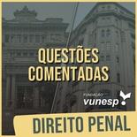 Questões Comentadas para TJSP e MPSP Concurso Vunesp 2020 | Direito Penal