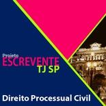 Projeto Escrevente TJ SP 2019 - Direito Processual Civil
