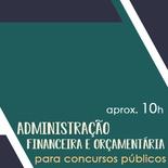 Curso Administração Financeira e Orçamentária para Concursos Públicos