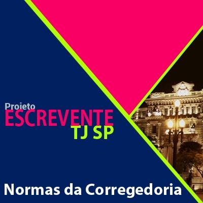 Projeto Escrevente TJ SP 2019 - Normas da Corregedoria