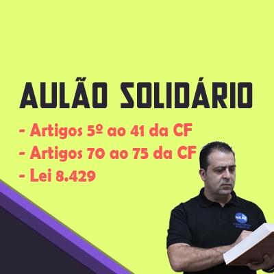 Aulão Solidário TCMSP, TJSP, MPSP, PCSP e BB | Direito Constitucional e Lei 8.429