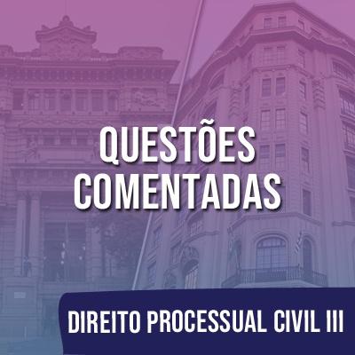 Questões Comentadas para TJSP e MPSP Concurso Vunesp 2021 | Direito Processual Civil III
