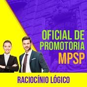 MPSP Oficial de Promotoria Concurso 2021 Vunesp | Raciocínio Lógico