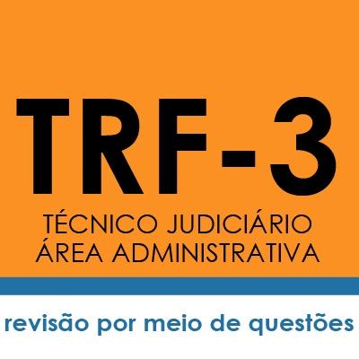 Curso TRF3 Técnico Judiciário Área Administrativa - Gestão Pública | Teoria e Testes