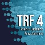Pacote Completo TRF 4 Analista Judiciário Área Judiciária 2019