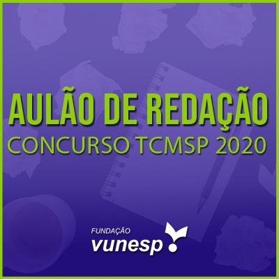 Redação para TCM SP Concurso 2020 | Possíveis Temas e Dicas de Como Fazer uma Boa Redação