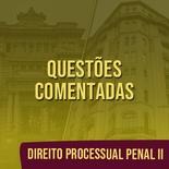 Questões Comentadas para TJSP e MPSP Concurso Vunesp 2021   Direito Processual Penal II
