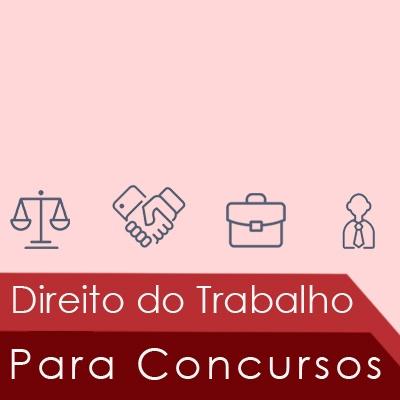 Direito do Trabalho Para Concursos Públicos