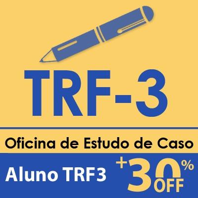 Oficina de Estudo de Caso FCC | TRF3 2019