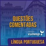 Questões Comentadas para TJSP e MPSP Concurso Vunesp 2020 | Língua Portuguesa