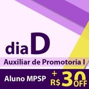 Dia D - MP SP Auxiliar de Promotoria 2019 - Online