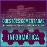 Questões Comentadas para Escrevente TJSP Concurso Vunesp 2020 | Informática