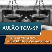 TCM SP Concurso Vunesp 2020 | Direito Constitucional, Administrativo e Controle Externo II
