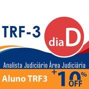 Dia D TRF3 Analista Judiciário Área Judiciária