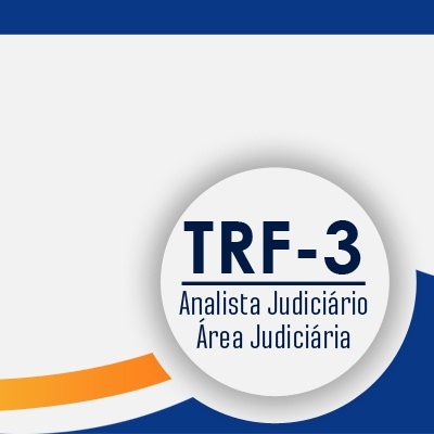 Curso TRF3 Analista Judiciário Área Judiciária - Direito Civil