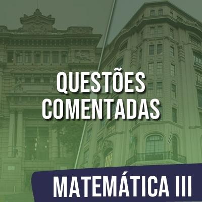 Questões Comentadas para TJSP e MPSP Concurso Vunesp 2021 | Matemática III
