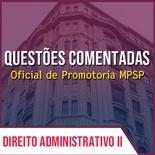 Questões para MPSP Oficial de Promotoria Vunesp 2021 | LAI , Res. nºs 664, 484 e 23 do CNMP II