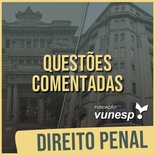 Questões Comentadas para TJSP e MPSP Concurso Vunesp 2021 | Direito Penal