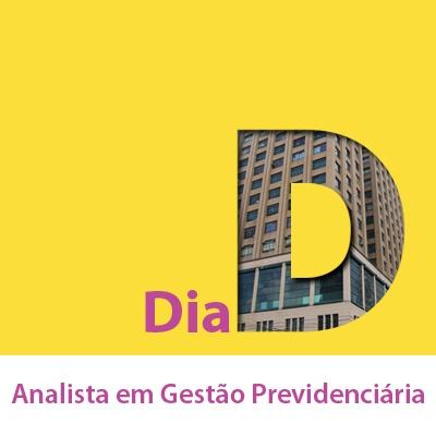 Dia D - SPPrev 2019 Analista em Gestão Previdenciária - FCC