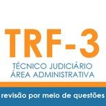 Curso TRF3 Técnico Judiciário Área Administrativa | Revisão Por Meio de Questões