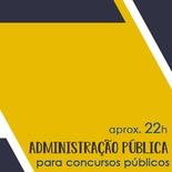 Administração Geral e Pública Para Concursos Públicos