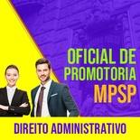 MPSP Oficial de Promotoria Concurso 2021 Vunesp   Direito Administrativo