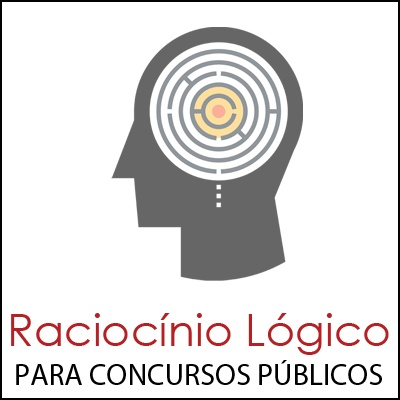 Raciocínio Lógico para Concursos Públicos