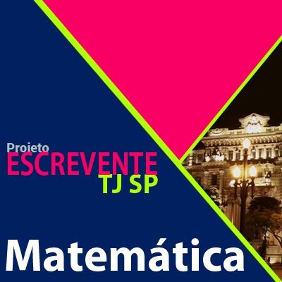 Projeto Escrevente TJ SP 2019 - Matemática